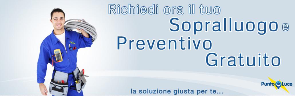 Preventivo e sopralluogo gratuito